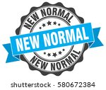 new normal. stamp. sticker.... | Shutterstock .eps vector #580672384