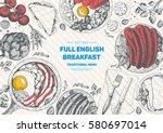 english breakfast top view... | Shutterstock .eps vector #580697014