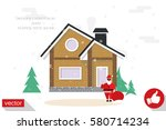 detached house in the winter... | Shutterstock .eps vector #580714234