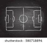 soccer football pitch diagram... | Shutterstock .eps vector #580718896