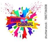 happy carnival festive concept... | Shutterstock .eps vector #580736008