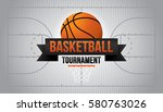 basketball tournament. vector...   Shutterstock .eps vector #580763026
