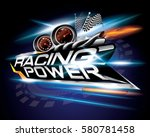 racing power with checkered... | Shutterstock .eps vector #580781458