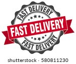 fast delivery. stamp. sticker.... | Shutterstock .eps vector #580811230