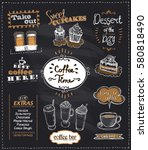 coffee time chalkboard designs... | Shutterstock .eps vector #580818490