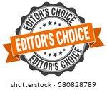 editor's choice. stamp. sticker.... | Shutterstock .eps vector #580828789