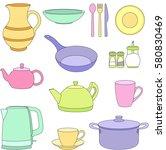 set of cartoon tableware. pot ... | Shutterstock .eps vector #580830469