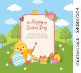 happy easter day card. chicken... | Shutterstock .eps vector #580837354