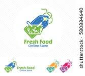 fresh food online store logo...   Shutterstock .eps vector #580884640