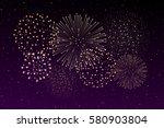 firework show on night sky... | Shutterstock .eps vector #580903804