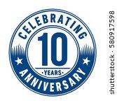 10 years anniversary logo.... | Shutterstock .eps vector #580917598