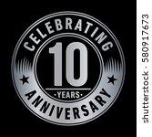 10 years anniversary logo.... | Shutterstock .eps vector #580917673
