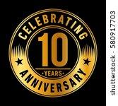10 years anniversary logo.... | Shutterstock .eps vector #580917703