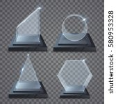 realistic glass trophy awards.... | Shutterstock .eps vector #580953328