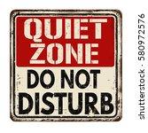 quiet zone do not disturb... | Shutterstock .eps vector #580972576
