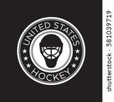 an american hockey crest in... | Shutterstock .eps vector #581039719