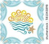 sea and sun. vector... | Shutterstock .eps vector #581043898