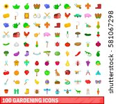 100 gardening icons set in... | Shutterstock . vector #581067298