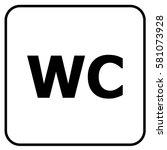 wctoilet sign white. vector. | Shutterstock .eps vector #581073928