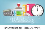 day of work at the office.... | Shutterstock .eps vector #581097994