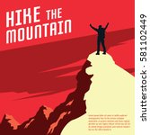 hiking and mountaineering poster | Shutterstock .eps vector #581102449