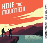 hiking and mountaineering poster | Shutterstock .eps vector #581102494