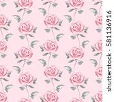 pink roses. watercolor floral... | Shutterstock . vector #581136916