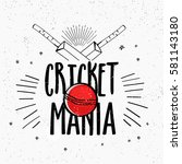 stylish text cricket mania with ... | Shutterstock .eps vector #581143180