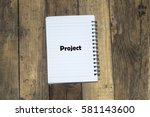 project word text written on... | Shutterstock . vector #581143600