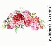 cute watercolor roses bouquet | Shutterstock . vector #581178469