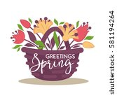 spring flowers bunch in wicker... | Shutterstock .eps vector #581194264