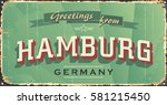 vintage tin sign. hamburg city... | Shutterstock .eps vector #581215450