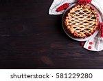 homemade cherry pie on rustic... | Shutterstock . vector #581229280