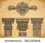 vintage architectural details... | Shutterstock .eps vector #581265646
