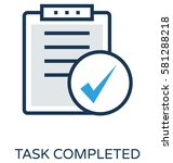task completed vector icon | Shutterstock .eps vector #581288218