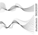 abstract smooth gray wave curve ... | Shutterstock .eps vector #581302039