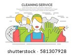cleaning service concept... | Shutterstock .eps vector #581307928