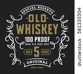 vintage whiskey label template  ... | Shutterstock .eps vector #581335504