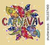 mardi gras and carnaval logo | Shutterstock .eps vector #581337400
