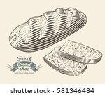 hand drawn bread bakery in... | Shutterstock .eps vector #581346484