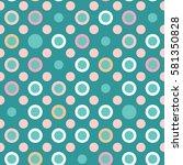 seamless polka dot pattern with ... | Shutterstock .eps vector #581350828