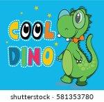 cute dinosaur poster template... | Shutterstock .eps vector #581353780