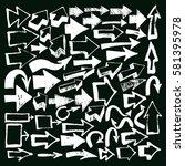 arrows big set hand drawing.... | Shutterstock .eps vector #581395978