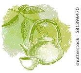 green tea leaves and teapot... | Shutterstock .eps vector #581396470