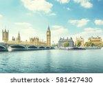 big ben and houses of... | Shutterstock . vector #581427430