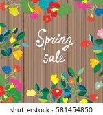 spring sale banner  floral... | Shutterstock .eps vector #581454850