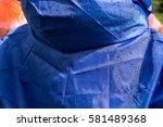 raincoat with drops   Shutterstock . vector #581489368