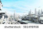 3d rendering scifi fantasy... | Shutterstock . vector #581498908