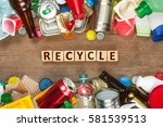 a selection of garbage for... | Shutterstock . vector #581539513