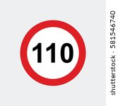 traffic sign speed limit 110 | Shutterstock .eps vector #581546740